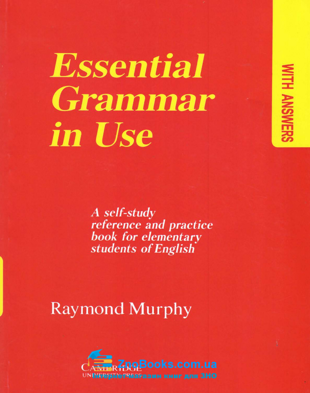Essential Gгаmmаг іn Usе. Граматика англійської мови для початківців : Murphy Raymond CAMBRIDGE UNIVERSITY PRESS купити 0