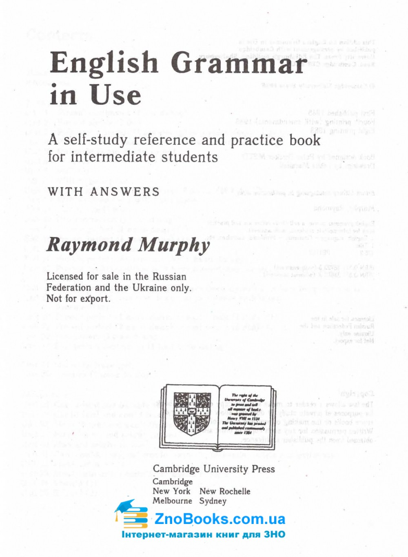 ENGLISH GRAMMAR IN USE. Граматика англійської мови для студентів  Автор: Murphy Raymond Видавництво: CAMBRIDGE UNIVERSITY PRESS купити 1